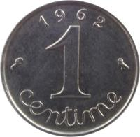 reverse of 1 Centime (1959 - 2001) coin with KM# 928 from France. Inscription: 1962 1 centime