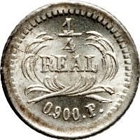reverse of 1/4 Real (1872 - 1878) coin with KM# 146 from Guatemala. Inscription: 1/4 REAL 0.900.P