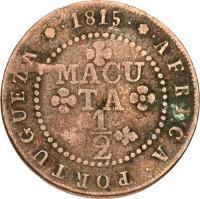 reverse of 1/2 Macuta - João Prince Regent (1814 - 1819) coin with KM# 45 from Angola. Inscription: AFRICA.PORTUGUEZA.1815. MACUTA 1/2
