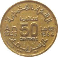 reverse of 50 Centimes - Mohammed V (1945) coin with Y# 40 from Morocco. Inscription: 50 CENTIMES AN 1945 1364