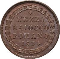reverse of 1/2 Baiocco - Gregory XVI (1831 - 1834) coin with KM# 1313 from Italian States. Inscription: * // MEZZO // BAIOCCO // ROMANO // 1834