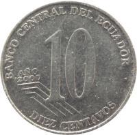 reverse of 10 Centavos (2000) coin with KM# 106 from Ecuador. Inscription: BANCO CENTRAL DEL ECUADOR AÑO 2000 10 DIEZ CENTAVOS