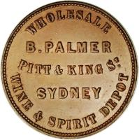 reverse of 1 Penny - B. Palmer Sydney, New South Wales (1862) coin with KM# Tn187 from Australia. Inscription: WHOLESALE B.PALMER PITT & KING ST. SYDNEY WINE & SPIRIT DEPOT