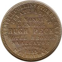 obverse of 1 Penny - Hugh Peck - Melbourne, Victoria (1862) coin with KM# Tn189 from Australia. Inscription: 67 LITTLE COLLINS STREET EAST ESTATE AGENT & MONEY LENDER HUGH PECK HOTEL BROCKER & VALUATOR ESTABLISHED 1853 MELBOURNE