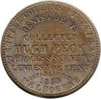 reverse of 1 Penny - Hugh Peck - Melbourne, Victoria (1862) coin with KM# Tn189 from Australia. Inscription: 67 LITTLE COLLINS STREET EAST RENTS & DEBTS COLLECTED HUGH PECK PROCESS SERVED LEVIES FOR RENT ESTABLISHED 1853 MELBOURNE