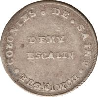 reverse of 1/2 Escalin (1802) coin with KM# 21 from Haiti. Inscription: COLONIES DE SAINT DOMINGUES DEMY ESCALIN