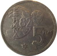reverse of 5 Pesetas - Juan Carlos I - 1982 FIFA World Cup (1980) coin with KM# 817 from Spain. Inscription: 5 PTAS ESPAÑA 82 82