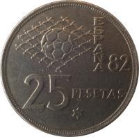 reverse of 25 Pesetas - Juan Carlos I - 1982 FIFA World Cup (1980) coin with KM# 818 from Spain. Inscription: ESPAÑA 82 25 PESETAS 82