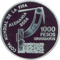 reverse of 1000 Pesos Uruguayos - XVIII World Soccer Championship (2004) coin with KM# 123 from Uruguay. Inscription: COPA MUNDIAL DE LA FIFA ALEMANIA 2006 1000 PESOS URUGUAYOS CAMPEONATO MUNDIAL DE FOOTBALL