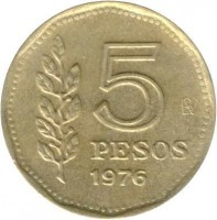 reverse of 5 Pesos (1976 - 1977) coin with KM# 71 from Argentina. Inscription: 5 PESOS 1976
