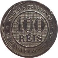 reverse of 100 Réis (1889 - 1900) coin with KM# 492 from Brazil. Inscription: ORDEM E PROGRESSO 100 RÉIS 15 DE NOVEMBRO DE 1889