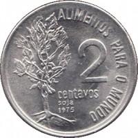 reverse of 2 Centavos - FAO (1975 - 1978) coin with KM# 586 from Brazil. Inscription: ALIMENTOS PARA O MUNDO 2 centavos soja 1975