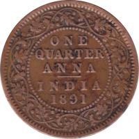 reverse of 1/4 Anna - Victoria - VICTORIA EMPRESS (1877 - 1901) coin with KM# 486 from India. Inscription: ONE QUARTER ANNA INDIA 1889