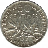 reverse of 50 Centimes (1897 - 1920) coin with KM# 854 from France. Inscription: 50 CENTIMES 1917 LIBERTE · EGALITE · FRATERNITE