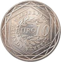 reverse of 10 Euro - La Semeuse (2009) coin with KM# 1580 from France. Inscription: EURO 10 LIBERTE EGALITE FRATERNITE