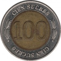 reverse of 100 Sucres - 70th anniversary of the Central Bank of Ecuador (1997) coin with KM# 101 from Ecuador. Inscription: 100 CIEN SUCRES