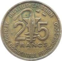 reverse of 25 Francs (1957) coin with KM# 9 from French West Africa. Inscription: INSTITUT D'EMISSION AFRIQUE OCCIDENTALE FRANCAISE.TOGO 25 FRANCS