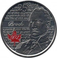 reverse of 25 Cents - Elizabeth II - War of 1812: Sir Isaac Brock - Colourized (2012) coin with KM# 1322a from Canada. Inscription: 25 cents Brock 1812