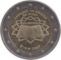 obverse of 2 Euro - Treaty of Rome (2007) coin with KM# 53 from Ireland. Inscription: conradh na róimhe 50 bliain an eoraip éIRe 2007