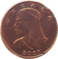 obverse of 1 Centésimo (1996 - 2008) coin with KM# 125 from Panama. Inscription: URRACA 2001