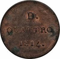 reverse of 4 Denari (1814) coin with KM# 278 from Italian States. Inscription: D. QUATTRO 1814