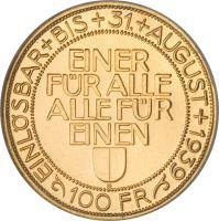 reverse of 100 Francs - Shooting Festival (1939) coin with X# S21 from Switzerland. Inscription: EINLÖSBAR+BIS+31.+AUGUST+1939 EINER FÜR ALLE ALLE FÜR EINEN B 100 FR