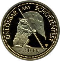 reverse of 1000 Francs - Shooting Festival (1994) coin with X# S45 from Switzerland. Inscription: EINLÖSBAR AM SCHÜTZENFEST 1000 FR