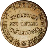 reverse of 1 Penny - R. Henry Hobart, Tasmania (1857) coin with KM# Tn101 from Australia. Inscription: · R.HENRY · 94 LIVERPOOL ST HOBART TOWN WHOLESALE AND RETAIL IRONMONGER