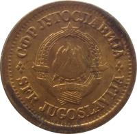 obverse of 5 Para (1965 - 1981) coin with KM# 43 from Yugoslavia. Inscription: СФР JУГОСЛАВИJА SFR JUGOSLAVIJA 29 · XI · 1943