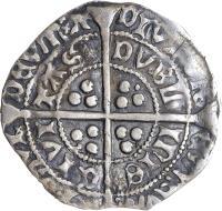 reverse of 1 Groat - Edward IV - Dublin mint (1470 - 1473) coin with SP# 6304 from Ireland. Inscription: POSVI · DЄVM : A · DIVTOR · Є : MЄVM : · · CIVI · TAS · DVBL · InIЄ