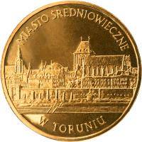 reverse of 2 Złote - Monuments of Material Culture in Poland - Medieval Town of Toruń (2007) coin with Y# 622 from Poland. Inscription: MIASTO ŚREDNIOWIECZNE W TORUNIU