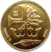 reverse of 1/4 Euro - King Dinis of Portugal (2008) coin with KM# 827 from Portugal. Inscription: D. DINIS 1261 1325 2008