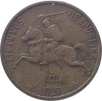 obverse of 5 Centai (1925) coin with KM# 72 from Lithuania. Inscription: LIETUVOS RESPUBLIKA 1925