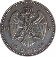 reverse of 10 Dinara - Alexander I (1931) coin with KM# 10 from Yugoslavia. Inscription: 19 31 10 DINARA