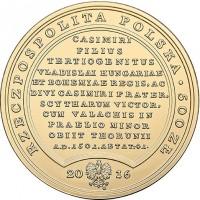 obverse of 500 Złotych - Treasures of Stanislaw August: John Albert (2016) coin with Y# 969 from Poland. Inscription: RZECZPOSPOLITA POLSKA . 50 ZŁ CASIMIRI FILIUS TERTIOGENITUS VLADISLAI HUNGARIAE ET BOHEMIAE REGIS, AC DIVI CASIMIRI FRATER, SCYTHARUM VIC