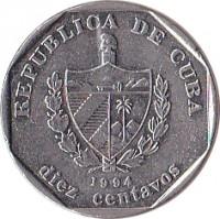 obverse of 10 Centavos (1994 - 2009) coin with KM# 576 from Cuba. Inscription: REPUBLICA DE CUBA 1994 diez centavos