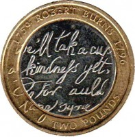 reverse of 2 Pounds - Elizabeth II - 250th Anniversary of the Birth of Robert Burns - 4'th Portrait (2009) coin with KM# 1116 from United Kingdom. Inscription: 1759 ROBERT BURNS 1796 we'll tak a cup of kindness yet, O for auld lang syne TWO POUNDS