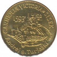 reverse of 5 Tolarjev - 400th Anniversary of the Battle of Sisek (1993) coin with KM# 9 from Slovenia. Inscription: CARNIOLIÆ VICTORIA SISEK 1593 Andrej g. Turjaški