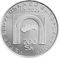 reverse of 200 Korún - Entry Into European Union (2004) coin with KM# 78 from Slovakia. Inscription: VSTUP SLOVENSKA DO EURÓPSKEJ ÚNIE 1.5.2004 200 Sk