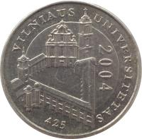 reverse of 1 Litas - 425th Anniversary of Vilnius University (2004) coin with KM# 137 from Lithuania. Inscription: VILNIAUS UNIVERSITETAS 2004 425