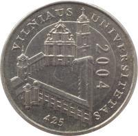 reverse of 1 Litas - 425th Anniversary of Vilnius University (2004) coin with KM# 137 from Lithuania. Inscription: VILNIAUS UNIVERSITETAS 2004 425