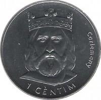 reverse of 1 Cèntim - Joan Martí i Alanis - Charlemagne (2002) coin with KM# 176 from Andorra. Inscription: Carlemany 1 CÈNTIM