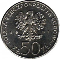 obverse of 50 Złotych - Władysław I Herman (1981) coin with Y# 128 from Poland. Inscription: POLSKA RZECZPOSPOLITA LUDOWA 19 81 ZŁ 50 ZŁ
