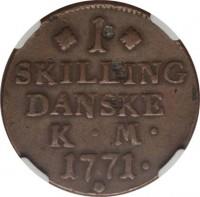 reverse of 1 Skilling - Christian VII (1771 - 1779) coin with KM# 616 from Denmark. Inscription: 1 SKILLING DANSKE K · M · 1771 ·