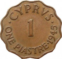 reverse of 1 Piastre - George VI (1942 - 1946) coin with KM# 23a from Cyprus. Inscription: · CYPRVS · 1 ONE PIASTRE · 1945