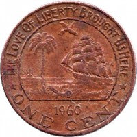 reverse of 1 Cent (1960 - 1984) coin with KM# 13 from Liberia. Inscription: THE LOVE OF LIBERTY BROUGHT US HERE 1960 ONE CENT