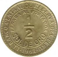 reverse of 1/2 Sol de Oro (1935 - 1965) coin with KM# 220 from Peru. Inscription: . EL BANCO CENTRAL DE RESERVA DEL PERU . PAGARA AL PORTADOR 1 - 2 SOL DE ORO 1962