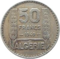 reverse of 50 Francs (1949) coin with KM# 92 from Algeria. Inscription: 50 FRANCS 1949 ALGERIE