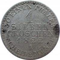 reverse of 1 Silber Groschen - Friedrich Wilhelm III (1821 - 1840) coin with KM# 410 from German States. Inscription: 30 EINEN THALER 1 SILBER GROSCHEN 1822 A SCHEIDE MÜNZE