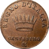 reverse of 1 Centesimo - Napoleon I (1807 - 1818) coin with C# 1 from Italian States. Inscription: REGNO D'ITALIA CENTESIMO M